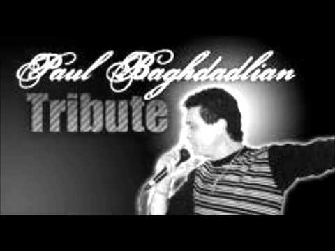 Paul Baghdadlian......ՄԻՇՏ  ՀԱՆՑԱՎՈՐ