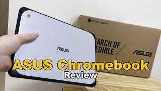 ASUS CHROMEBOOK REVIEW 11.6 inch