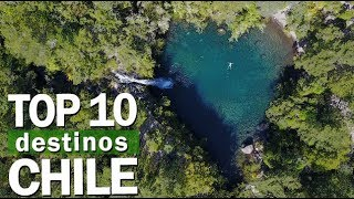 TOP 10 - OS MELHORES LUGARES do CHILE