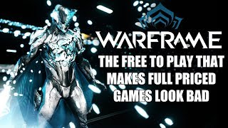Warframe 2018 Review - The Free to Play that Makes Full Priced Games Look Bad