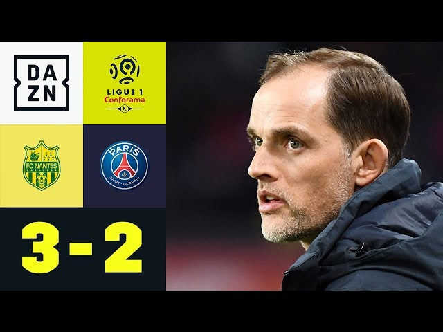 Thomas Tuchel vergibt dritten Meister-Matchball: Nantes - Paris Saint-Germain 3:2 | Ligue 1 | DAZN