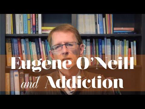 Eugene O'Neill and Addiction