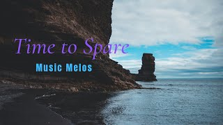 Time to Spare - Music Melos-boredom music