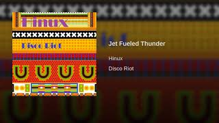 Jet Fueled Thunder