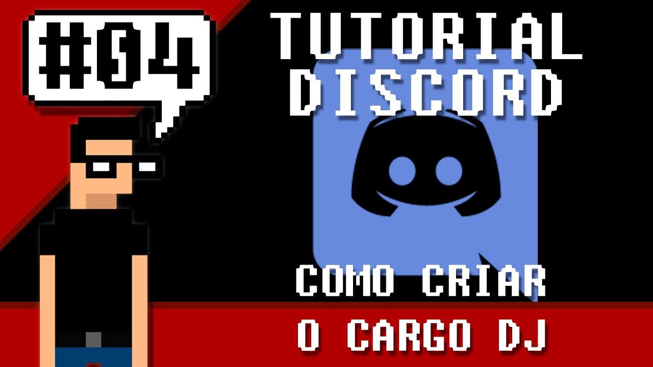Download Tutorial Discord #4 - Como criar o cargo DJ no Discord