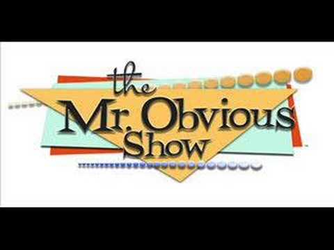 The Mr. Obvious Show - The Costume