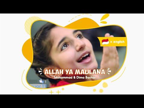 Allah ya Maulana | الله يا مولانا - Dima Bashar & Mohammad Bashar Indonesian subtitle