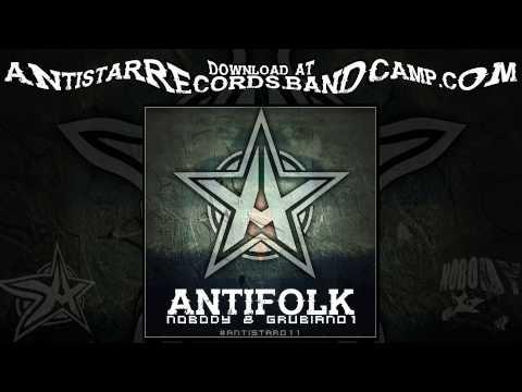 Nobody & Grubian01 - Antifolk [ANTISTAR011]