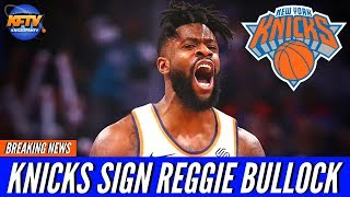 New York Knicks News: The Knicks Sign Reggie Bullock 2-YR/$8 MIL | Highlights & Reaction