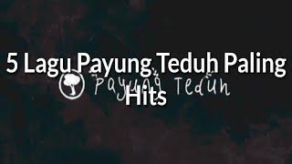 5 Lagu Payung Teduh Paling Hits