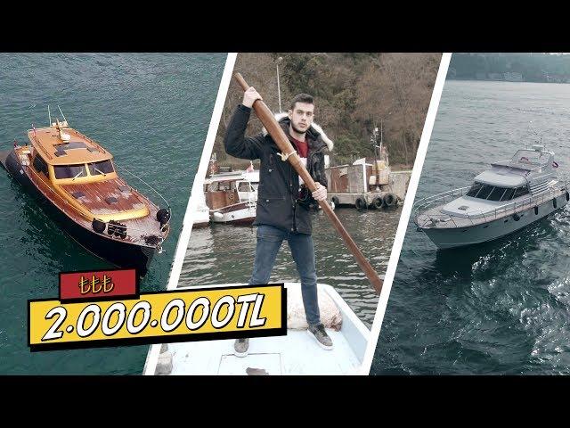 3000TL KAYIK vs. 2.000.000TL YAT! (#SonradanGörme)