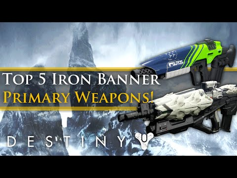 Destiny - Top 5 Best Legendary and Exotic primary weapons for the June Iron Banner