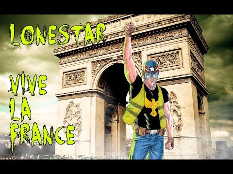 VIVE LA FRANCE LONESTAR SUPPORTS THE YELLOW VESTS