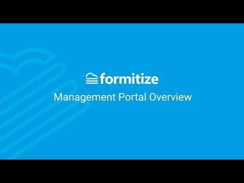 Formitize Management Portal 2.0 Demonstration