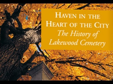 History Of Lakewood Cemetery