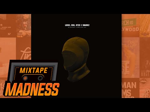 Loski, Oso, Hyze, Smarkz - Already Harlem/BP | @MixtapeMadness