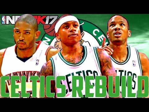 INSANE TRADE FOR A SUPERSTAR!!!   Rebuilding The Boston Celtics   NBA 2K17 MyLeague