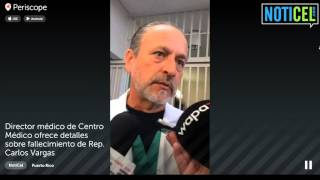 Director de Centro Médico emite expresiones sobre muerte Carlos Vargas - NotiCel