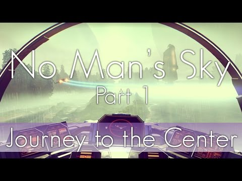 No Man's Sky Journey to the Centre [ PART 1 ]