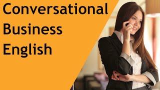 Conversational Business English - English for Customer Service and Call Centers - EnglishAnyone.com