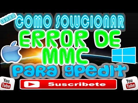 """COMO SOLUCIONAR """"ERROR DE MMC"""" DE GPEDIT BIEN EXPLICADO 2016 #LEARA"""