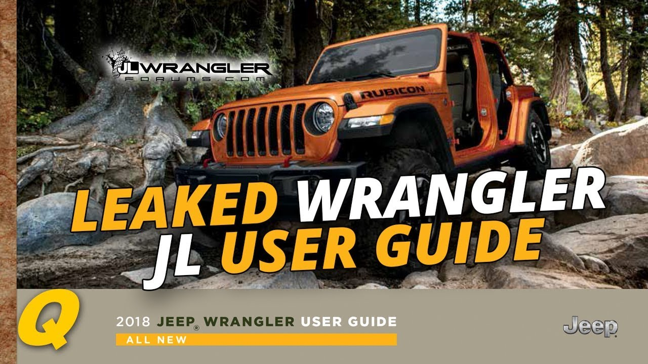 leaked 2018 jeep wrangler jl user guide and owner s manual youtube rh youtube com 2005 jeep tj owners manual jeep wrangler owners manual 2016