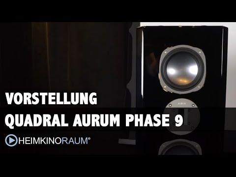 Vorstellung: Quadral Aurum Phase 9 (und Phase R6)