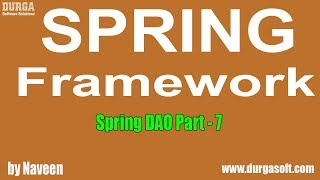 Java Spring | Spring Framework | Spring DAO Part - 7 by Naveen
