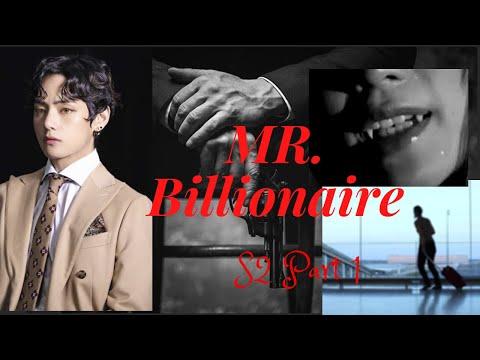 Taehyung FF MrBillionaire S2 part 1