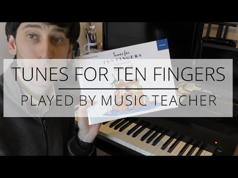 tunes-for-ten-fingers-book-one-i-every-piece-played
