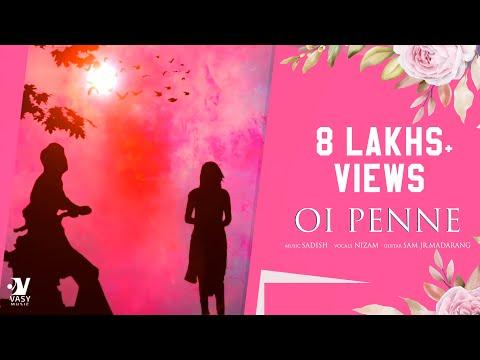 Oi Penne _ Independent Tamil Album _ Sadish _ Nizam _ Sam Jr.Madarang