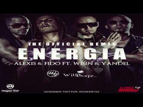 Alexis y Fido Feat Wisin y Yandel   Energia Remix