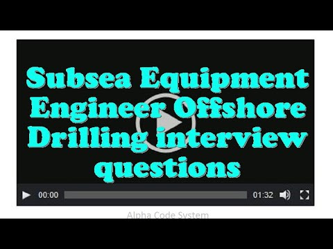 Subsea Equipment Engineer Offshore Drilling interview questions