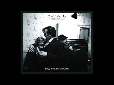 The Unthanks - Songs From The Shipyards (2012)