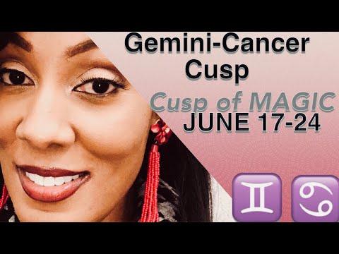 Gemini-Cancer  June 17-24 ~Cusp Of MAGIC~