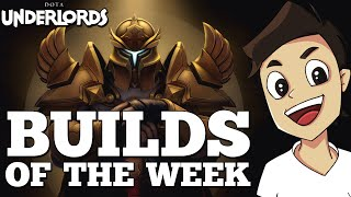 Builds of the Week! [Dota Underlords Strategy + Meta Guide]