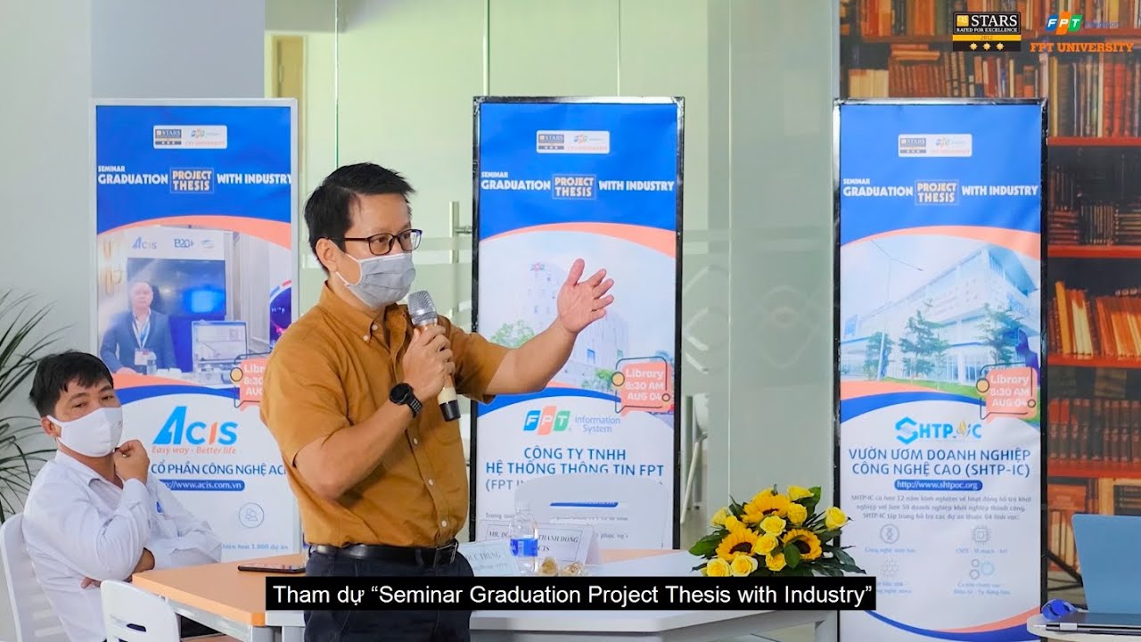 Seminar Graduation Project Thesis with Industry | Đại học FPT TP.HCM