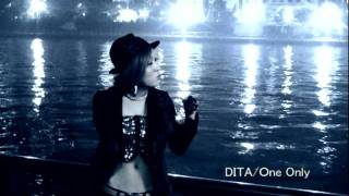 DITA / One Only