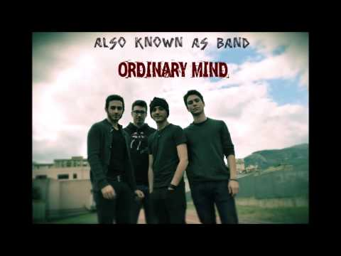 Also Known As Band - Ordinary Mind