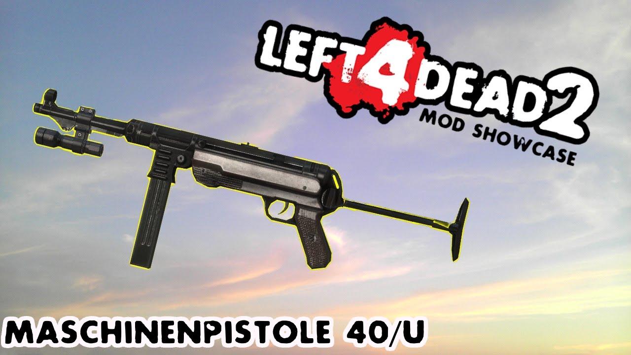 Left 4 Dead 2 Mod Showcase: Maschinenpistole 40/U