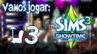 The Sims 3 Showtime Gameplay - Começando uma Carreira Ep.3