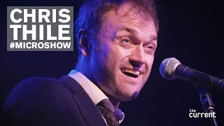 Chris Thile - Full performance (#Microshow for The Current)