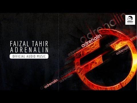 FAIZAL TAHIR - Adrenalin (Official Audio Music)
