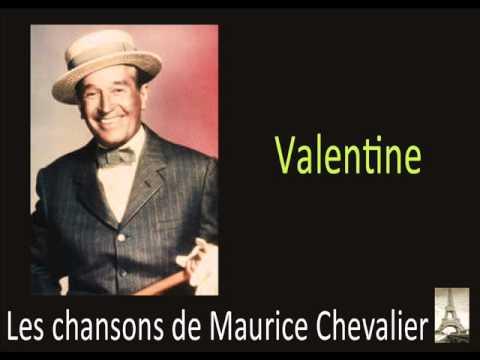 Maurice Chevalier - Valentine