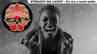 STRACHY NA LACHY - Co się z nami stało [OFFICIAL VIDEO]