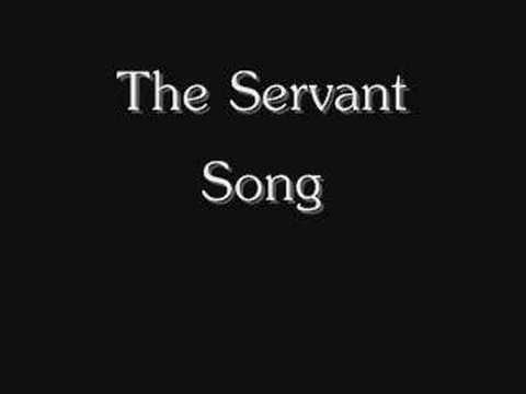 The Servant Song - YouTube