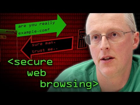 Secure Web Browsing - Computerphile