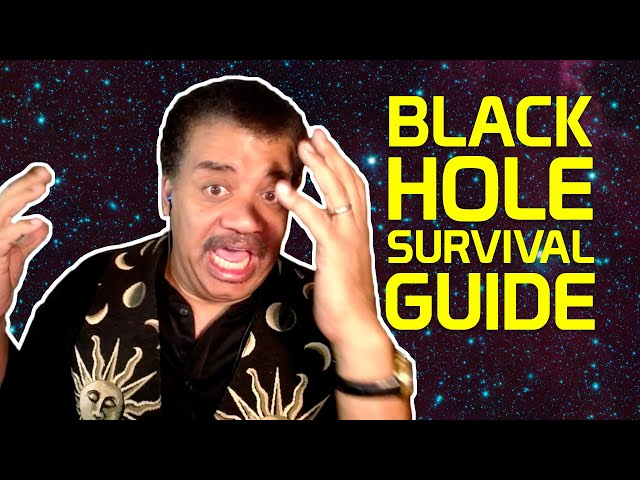 StarTalk Podcast: Cosmic Queries – Black Hole Survival Guide