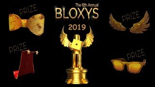 ROBLOX EVENT 2019 : The 6th Annual Bloxys : HOW GET ALL PRIZES!