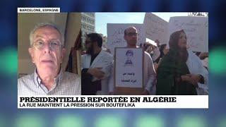 Crise politique en Algérie - Quelle opposition pour le pouvoir ? - analyse de Francis Ghiles